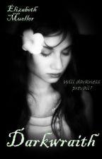 Darkwraith bk 2 by ElizabethMueller