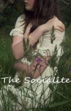 The Socialite [Completed] by BrittanyAnnRoberts