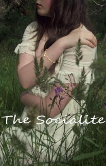 The Socialite [Completed]