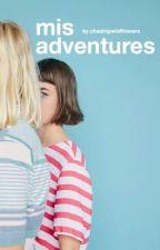 misadventures by chasingwildflowers