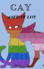 Gay Warrior Cats by Purely_bi