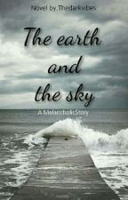 The Earth And The Sky by Thedarkvibes