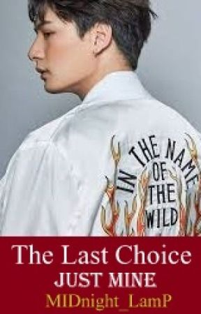 The Last Choice - Just Mine by MIDnight_LamP