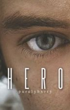 hero ➳ h.s. by purelyhxrry