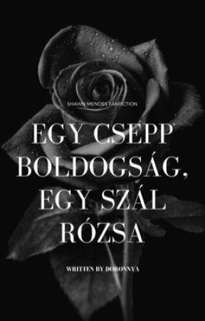 Egy csepp boldogság, egy szál rózsa by doronnya