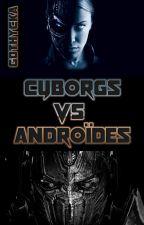 CvA - Cyborgs versus Androïdes by Gothycka