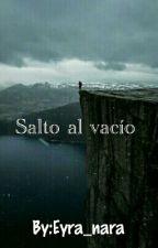 Salto al vacío  by Eyra_nara