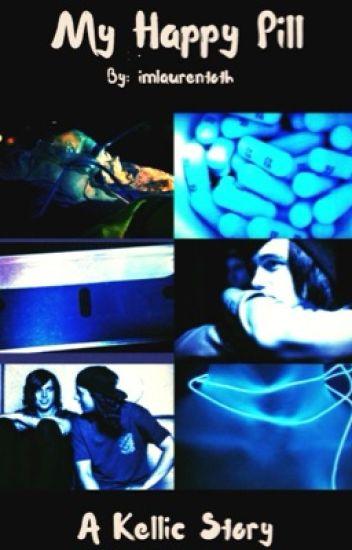 My Happy Pill//Kellic