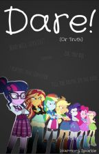 Dare! (Or Truth) by Harmony_Sparkle
