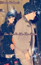 She Don't Like The Lights -Justin Bieber fanfic by iheartbieber13