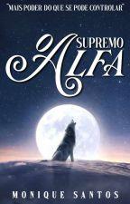 O Supremo Alfa by Nickdreams