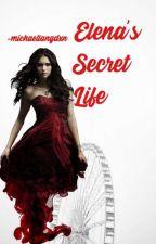 Elena's Secret Life by -michaellangdxn