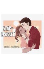 star-crossed by still_sleeping