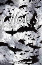Crows || Book Titles by TheCheshireCatt