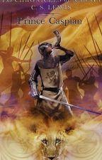 The Chronicles of Narnia : Pangeran Caspian by novianwinanda91
