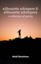 Silhouette Whispers & Silhouette Whimpers by HufflepuffHeidi