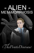 Alien: Metamorphosis by PirateDinosaur