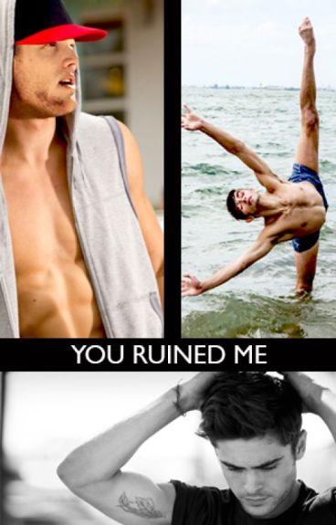 You Ruined Me (Scomiche)