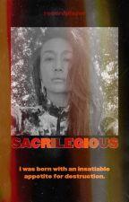 SACRILEGIOUS ☆ a. hotchner by recordplayer