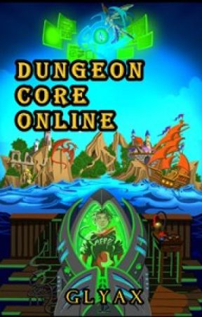 DCO- Dungeon Core Online by JSmidt