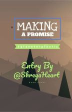 Making A Promise by ShreyaHeart