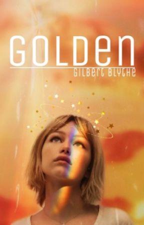 golden • gilbert bylthe  by EarthSky07