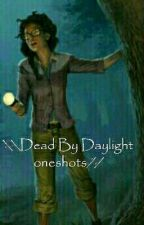 \\Dead by Daylight oneshots// {Requests Closed For The Time Being} by IAmADori