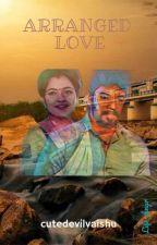 Arranged Love by cutedevilvaishu