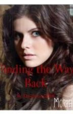 Finding the Way Back (tvd fanfic sequel) by Daydream2001