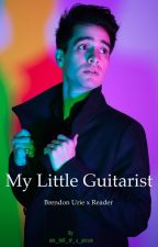 My Little Guitarist (Brendon Urie x Reader) by one_hell_of_a_person