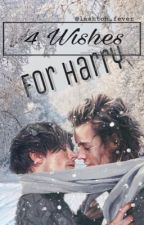 4 Wishes for Harry by lashton_fever