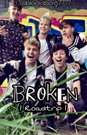 Broken || Roadtrip