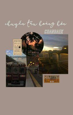Đọc truyện chanbaek_ chuyến tàu hoàng hôn
