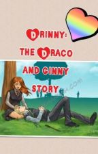 Drinny: the draco and ginny story by emzyloulou