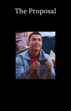 The Proposal [Cristiano Ronaldo] by Jayme112234