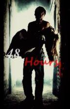48 Hours by RebekahA