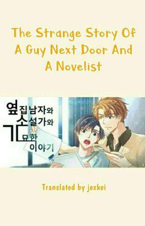 The Strange Story Of A Guy Next Door And A Novelist (Indo Trans) by jjevian