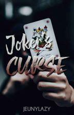 Joker's Curse by Aceee_Akiii