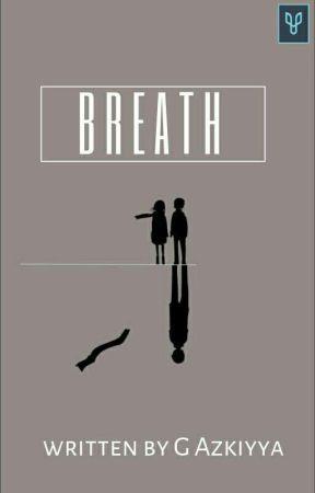 BREATH by azkiyyaghu