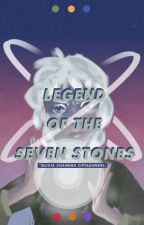 Legend of the Seven Stones by slytherinqueen0394