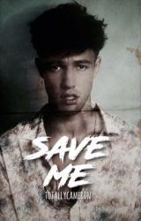 Save Me [cameron] by totallycameron