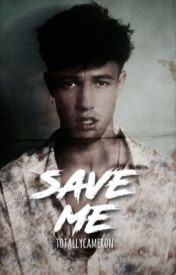 Save Me [cameron] by totallycameron