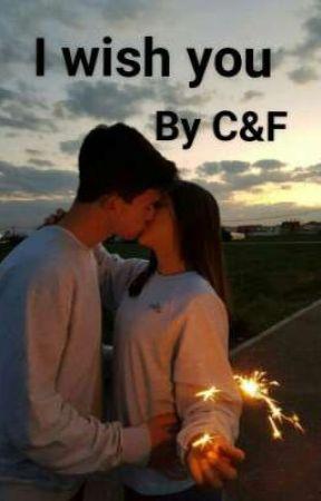 I wish you by ChiaraAndFedez