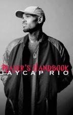 Player's Handbook    Chris Brown & Beyoncé (COMING SOON) by jaycaprio