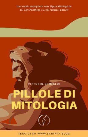 Pillole di Mitologia by ScriptaBlog