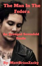 The Man In The Fedora - A Synyster Gates Love Story (DISCONTINUED) by MattBrianZacky