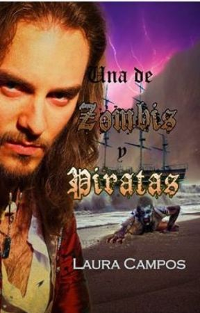 Una de zombis y piratas by Lawrencry