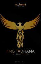 Ang Tadhana ni Narding BOOK 2 (BXB Fantasy 2018) by Ai_Tenshi