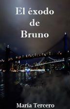 El éxodo de Bruno by mariaxd96