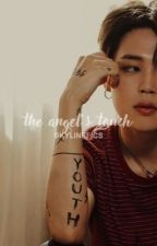 The Angel's Touch | jhs.pjm by skylinefics